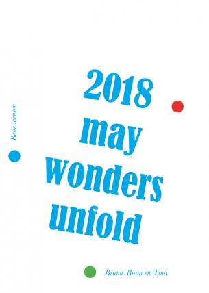 2018 - May Wonders Unfold!